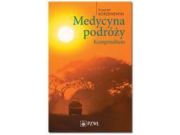 9788320050059_MEDY15254_Korzeniewski_Krzysztof_Medycyna_podróży_Kompendium_1_Okladka (1)